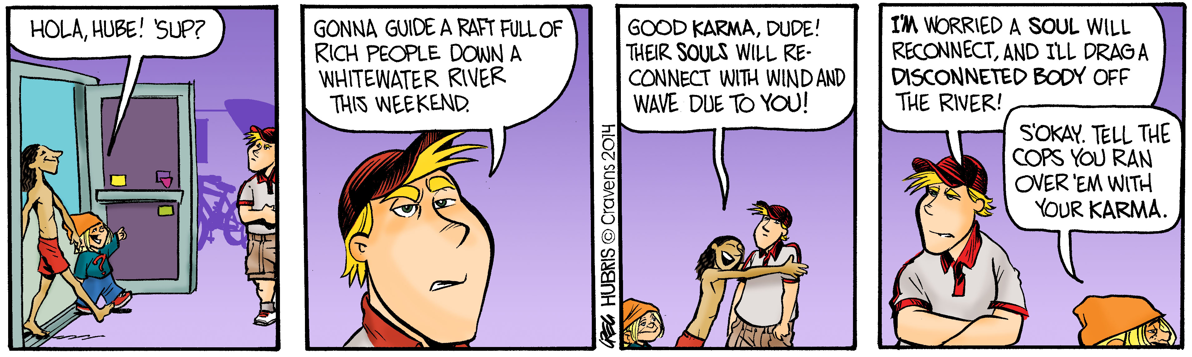 Hubris- Raft Karma