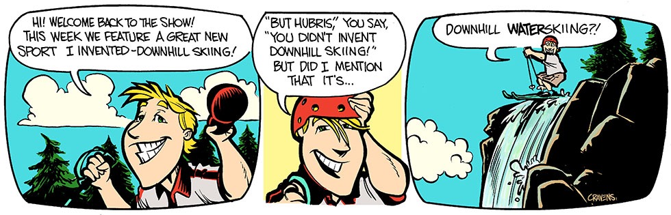 Hubris- Invention is a mother