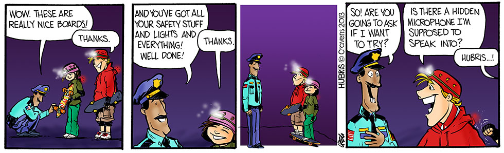 Hubris- SK8 Cop