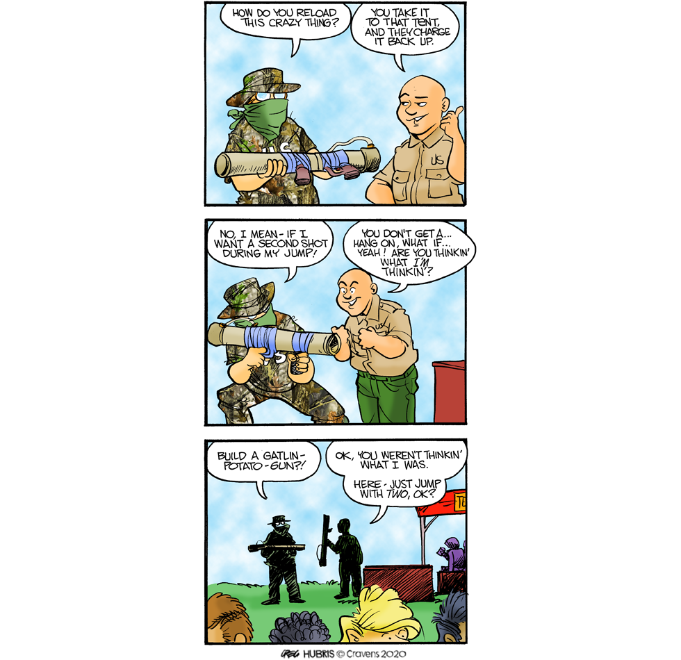Look at that fancy camo I put into the strip today.  Oooooh, FANCY!